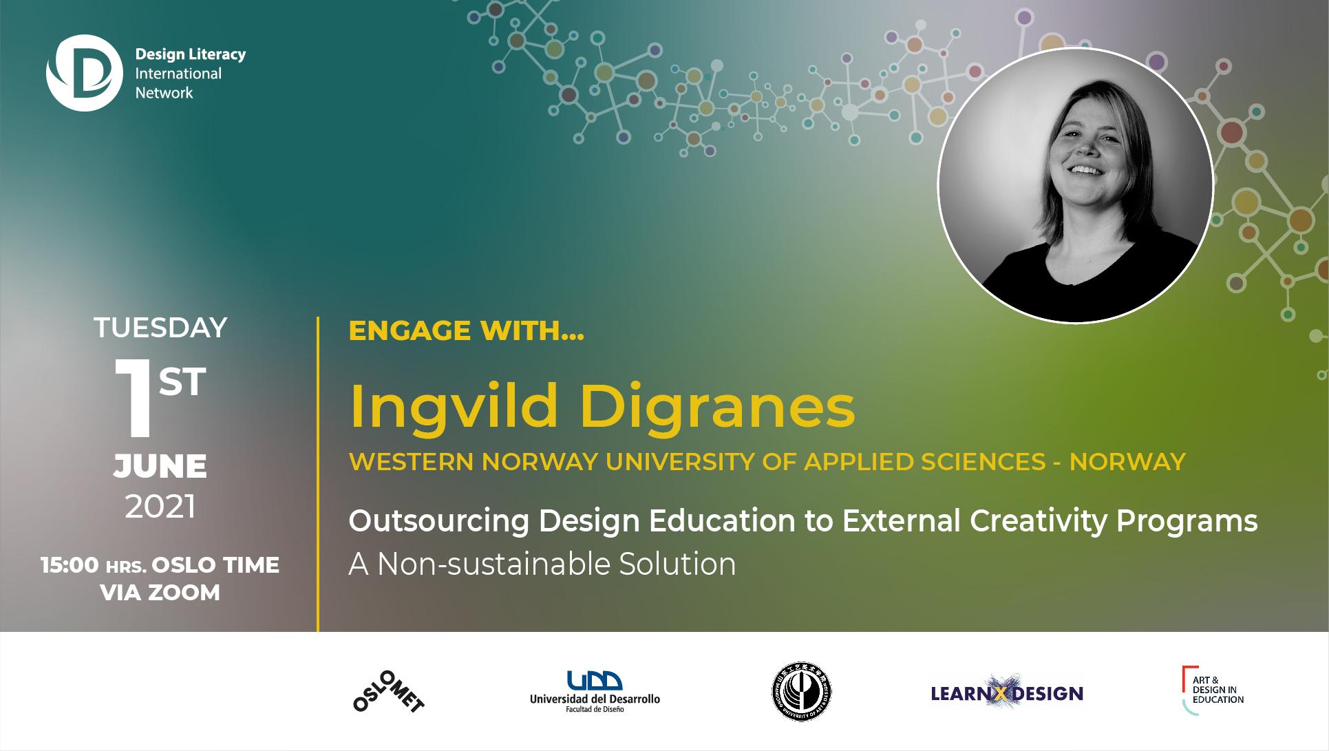 Engage with Ingvild Digranes | Design Literacy International Network event